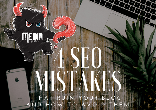 4 SEO Mistakes That Ruins Your Blog (And How To Stop Making Them)