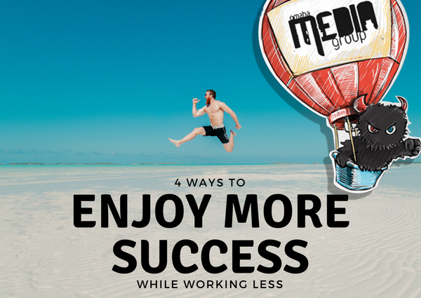 How to enjoy success and work less.