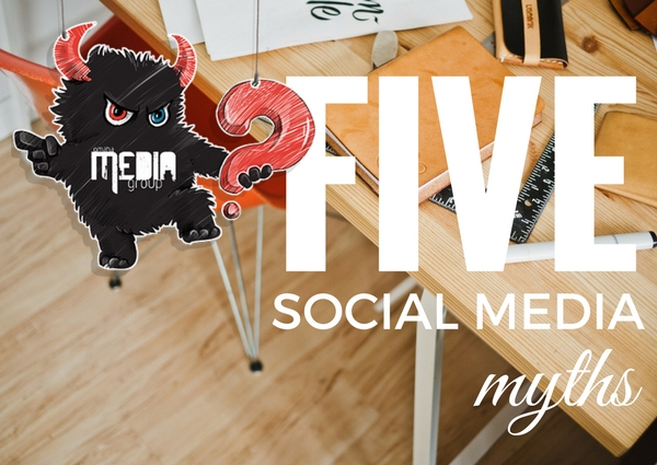 5 Social Media Marketing Myths Debunked