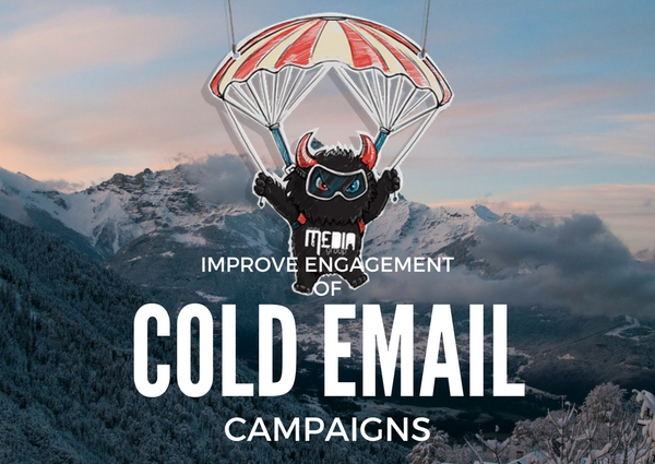 Improve Engagement of Your Cold Email Campaigns with These 5 Tips