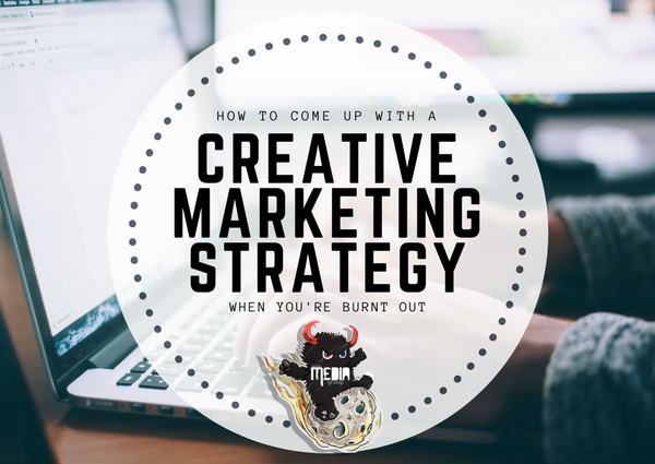 creative content marketing strategies