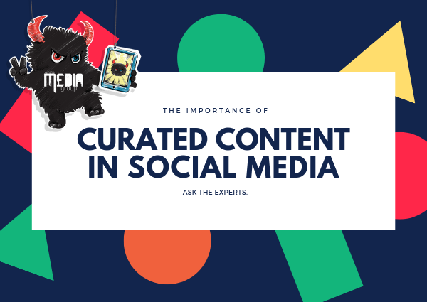 Why curated content in social media marketing is important.