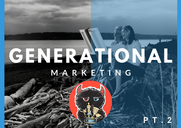 Marketing for Generations: Gen X, Baby Boomers and the Silent Gen