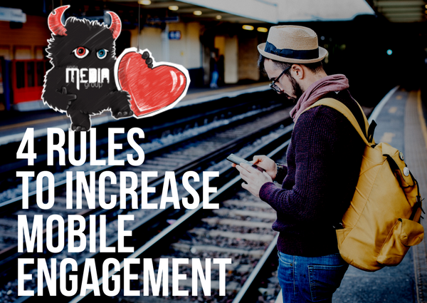INCREASING YOUR MOBILE ENGAGEMENT