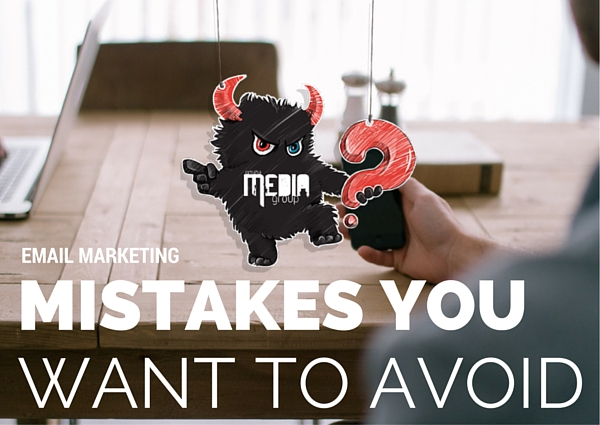 Email Marketing Mistakes You Want to Avoid