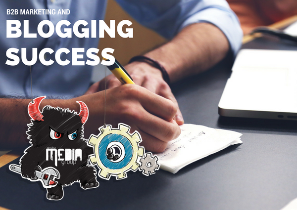 Why is Blogging Important for B2B Marketing Success
