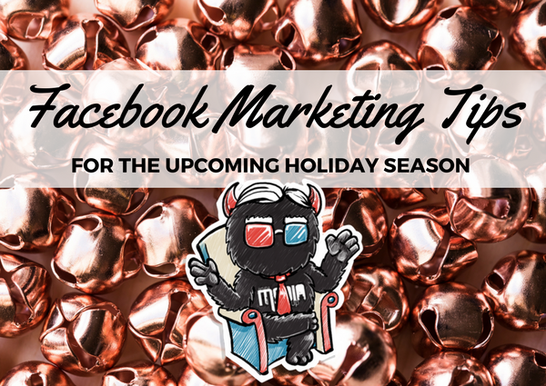 Some Facebook marketing tips for the upcoming holiday season