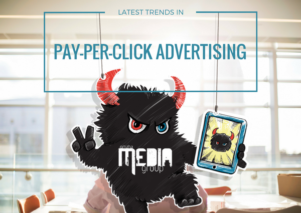 The Latest Trends in Pay-Per-Click Advertising