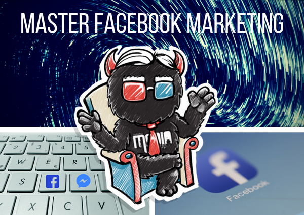 Master Facebook Marketing