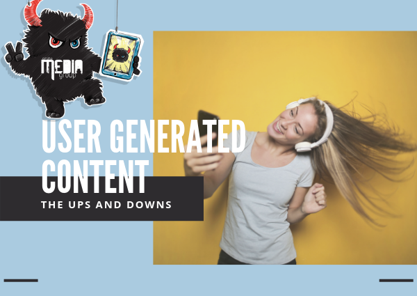 The ups and downs of user generated content