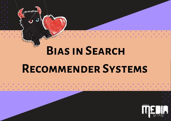 Bias in search recommender systems