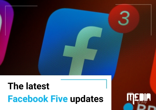 The latest  Facebook Five updates