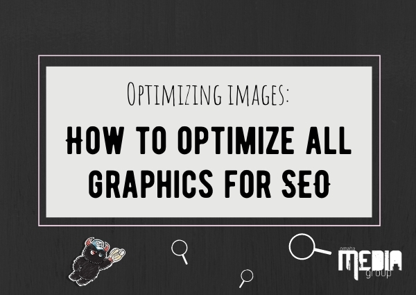 Optimizing images: How to optimize all graphics for SEO