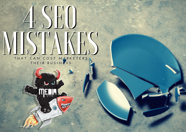 MISTAKES MADE WITH SEO