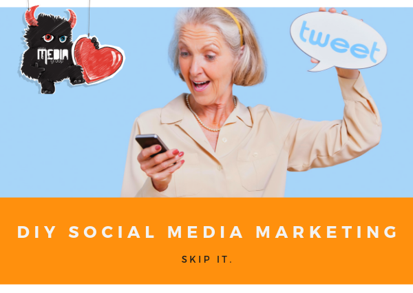 Skip the DIY Social Media Marketing Strategy