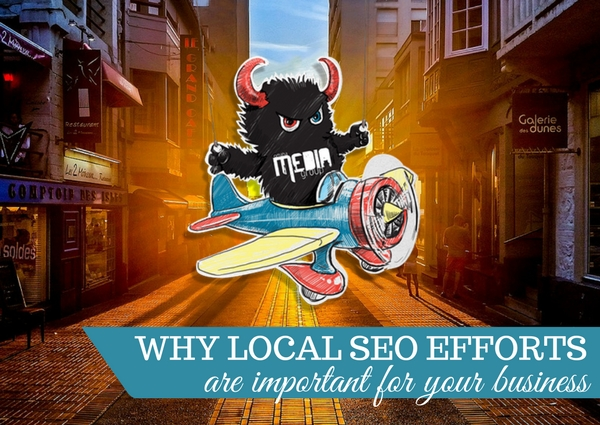 Why Local SEO Efforts are Important for Your Business