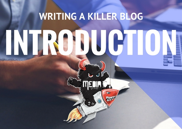 How to Write Killer Introductions for Your Blog Posts