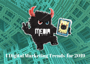 4 Digital Marketing Trends for 2019