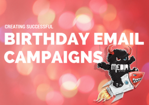 Ways to Make Your Birthday Email Program Successful
