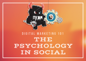 Digital Marketing 101: The Psychology Behind Social
