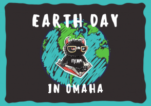 Earth Day Events in Omaha