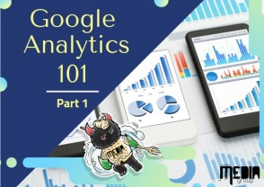 PART 1: Google Analytics 101