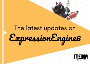 The latest updates on ExpressionEngine6