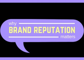 Why brand reputation matters