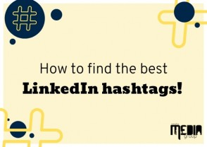 How to find the best LinkedIn hashtags!