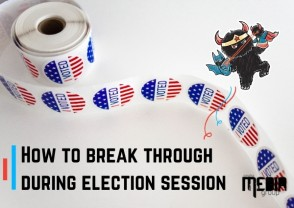 Breaking through the noise: How to break through during election session