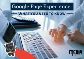 Google Page Experience: What you need to know