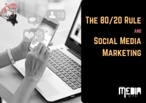 UPDATED: The 80/20 Rule and social media marketing