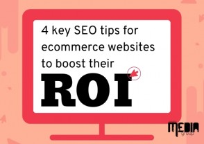 UPDATED: Four key SEO tips for ecommerce websites to boost their ROI