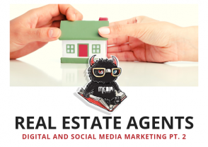 Digital and Social Media Marketing Strategy for Real Estate Pt. 2