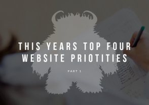 Four top website priorities in 2019 - Pt 1
