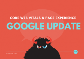Google Core Web Vitals and Page Experience Updates