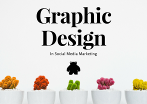 Graphic Design In Social Media Marketing