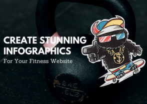 Tips to Create Stunning Infographics for Your Fitness Website