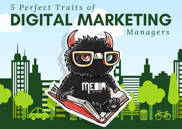 The best digital marketing manager traits
