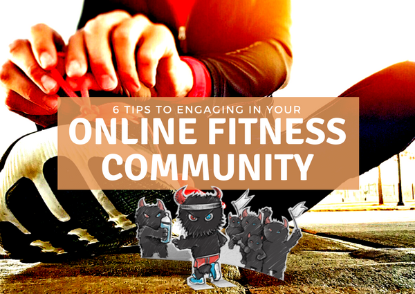 Engage Your Online Fitness Community in 6 Easy Ways