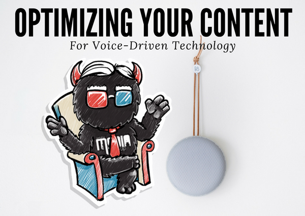How to Optimize Content for a World Driven by Voice-Tech?