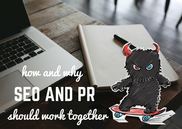 How and Why SEO and PR Should Work Together?