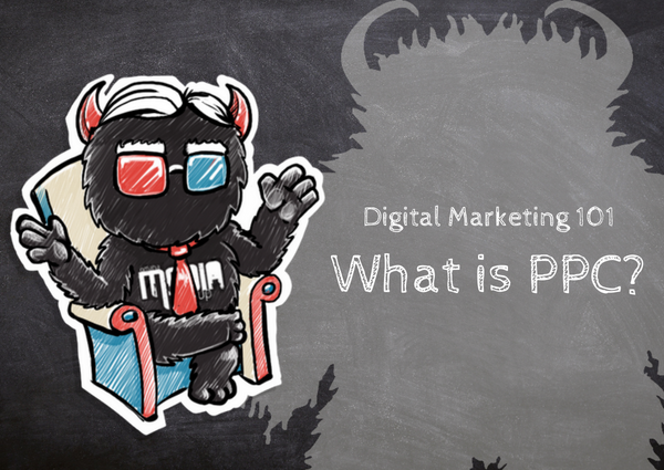 Digital Marketing 101: What is PPC (Pay Per Click) Marketing?