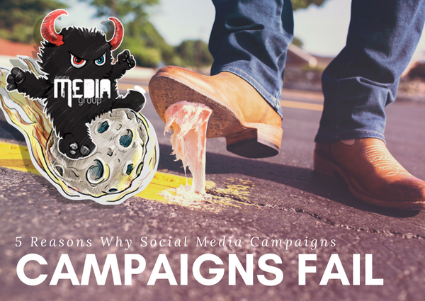 Don't create social media campaigns that fail